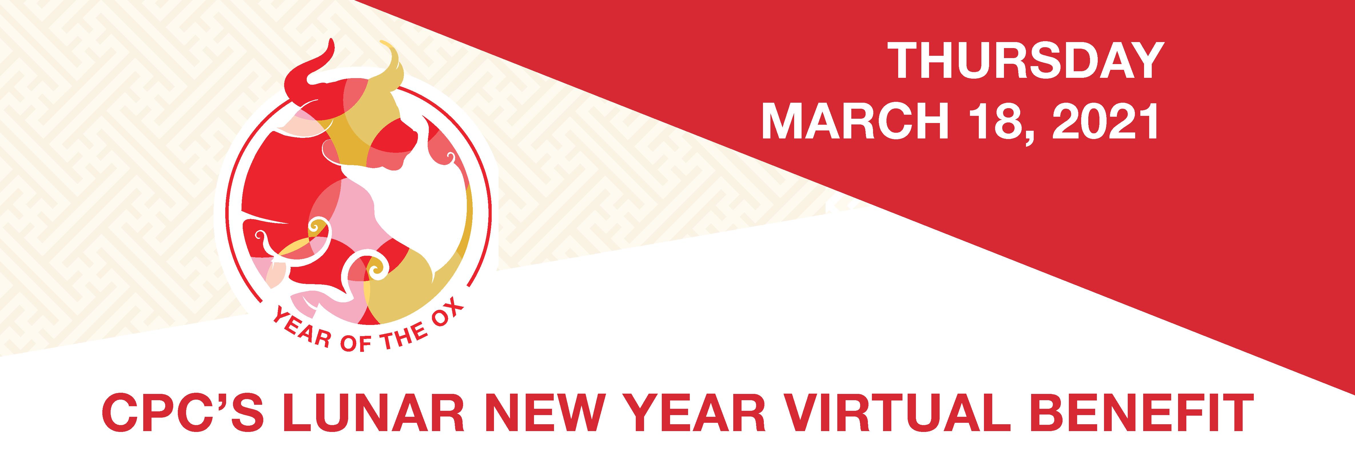 Lunar New Year Virtual Benefit Thursday March 18th, 2021