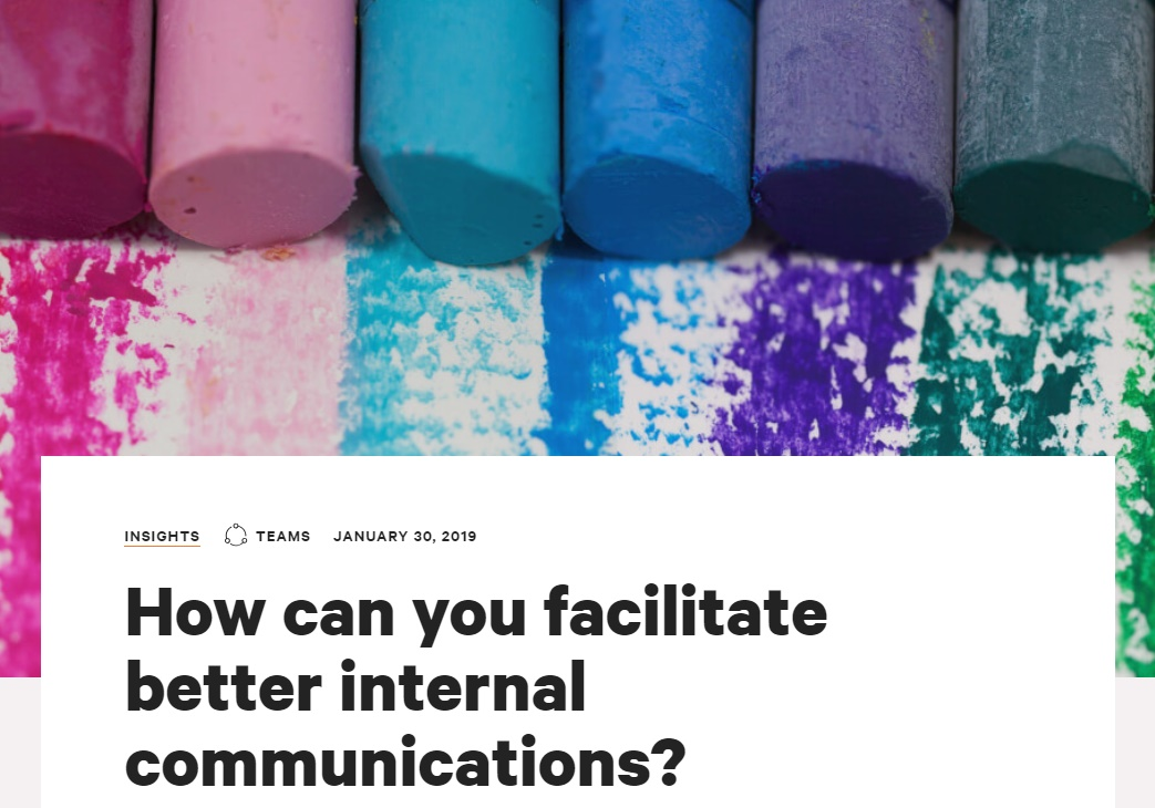 How can you facilitate better internal communications