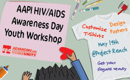 AAPI HIV/AIDS Awareness Day Youth Workshop 亞太裔愛滋認知日青少年活動