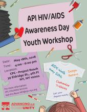 API HIV/AIDS Awareness Day Youth Workshop 亞太裔愛滋認知日青少年活動