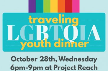 Project Reach - Traveling LGBTQIA Youth Dinner